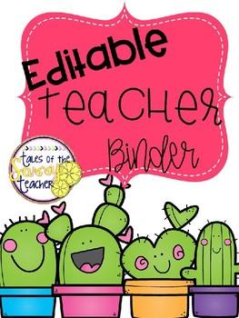Teacher Binder Editable: Cactus Theme