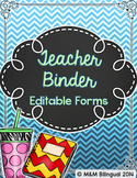 Teacher Binder - Editable Organization Forms