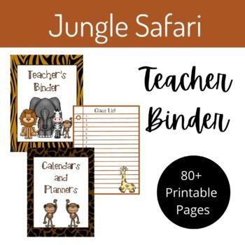 "Teacher Binder- ""Jungle Safari"" Theme"