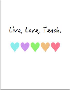 Teacher Binder - Live, Love, Teach