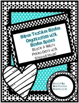 Teacher Binder Organization - Black and White Polka Dots Binder Spines Included