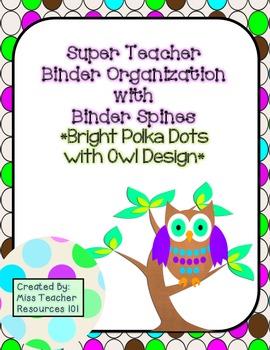 Teacher Binder Organization - Polka Dot with Owl Design