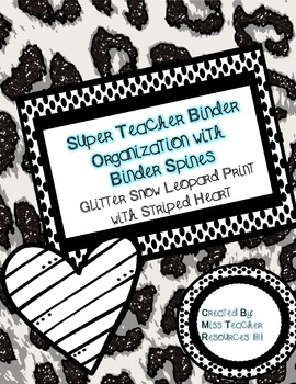 Teacher Binder Organization - Snow Leopard Glitter Print with Binder Spines
