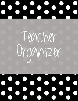 Teacher Binder Organizer [Polka Dot Theme]
