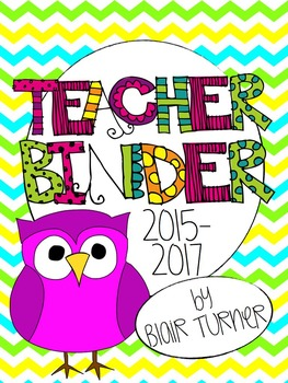 Teacher Binder - Chevron Owl Theme {Aug. 2015 - July 2017}