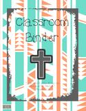 Teacher Binder/Planner-Religious, Cross, Catholic, Christian