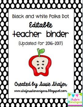 B/W Polka Dot Teacher Binder (EDITABLE and UPDATED for 201
