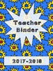 Teacher Binder -  Super Hero Theme! (Editable)