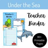 "Teacher Binder- ""Under the Sea"" Theme"