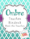 Teacher Binder and Meet the Teacher Bundle {Ombre Style} B