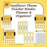 Editable! Updated!- Teacher Binder- Sunflower Fall theme