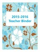 Teacher Binder {blue and brown flower theme} new for this
