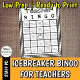 Bingo for Teachers - Great Icebreaker for PD & Faculty Meetings