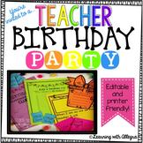 Teacher Birthday Party! {Celebrate with Kindness!}