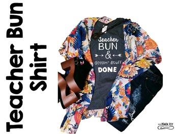 Teacher Bun Shirt