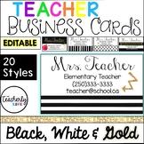 Teacher Business Cards - Black, White & Gold *EDITABLE*