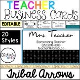Teacher Business Cards - Tribal Arrows *EDITABLE*