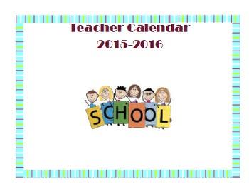 Teacher Calander 2015-2016