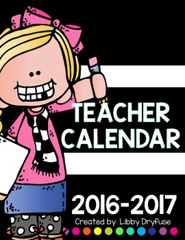 Teacher Calendar  - Editable!