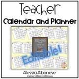Teacher Calendar and Planner updated for 2017-2018 - EDITABLE!