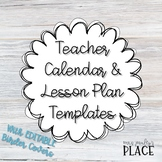 Teacher Calendars & Lesson Plan Templates