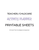 Teacher & Childcare Activity Planner Sheets to Print