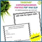 Teacher Communication Forms for the SLP (Editable)