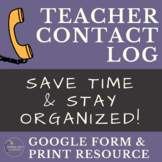Parent-Teacher Communication Log for Interventions and Parent Contact
