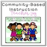 Teacher Community-Based Instruction Log (EDITABLE)