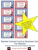 Teacher Contact Cards for Parents- Chevron Nautical Anchor Theme (Editable)