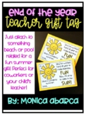 Teacher/ Coworker Summer Gift Tag Printable {End of the Year}
