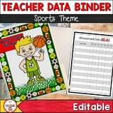 Teacher Data Binder (Editable) Sports Theme
