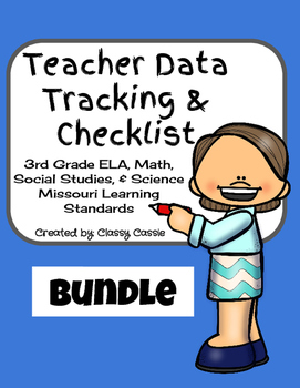 Teacher Data Tracking & Checklist Bundle Missouri Learning Standards 3rd Grade