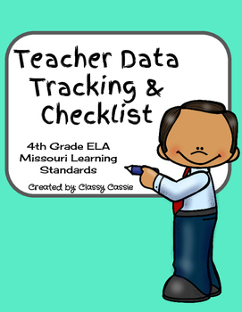 Teacher Data Tracking & Checklist ELA Missouri Learning St