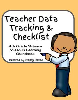 Teacher Data Tracking & Checklist Science Missouri Learning Standards 4th Grade
