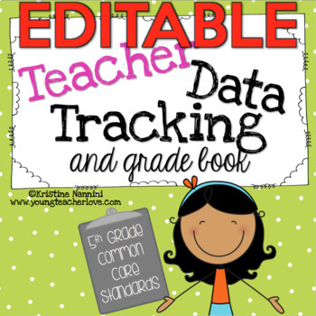 Teacher Data Tracking and Grade Book {5th Grade Common Cor