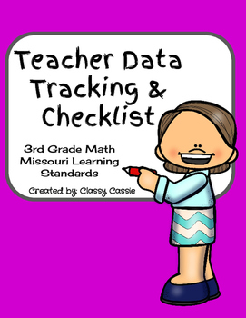 Teacher Data Tracking and Checklist Math Missouri Learning Standards  3rd Grade