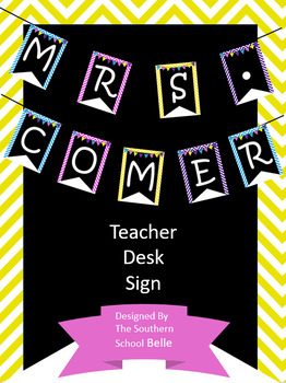Teacher Desk Sign