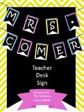 Teacher Desk Sign