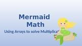 Teacher Directed Mermaid Arrays