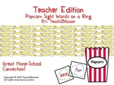 Teacher Edition: Popcorn Sight words on a Ring