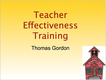 Teacher Effectiveness Training: Introduction to Developing a Discipline Plan