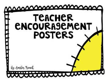 teacher encouragement posters by amber french teachers pay teachers