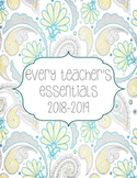 Teacher Essentials: 2017-2018 Planner, Organizer, Gradebook (Yellow and Gray)