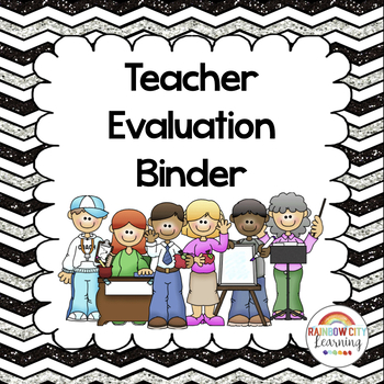 Teacher Evaluation Binder By Rainbow City Learning  Tpt
