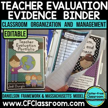 Teacher Evaluation Evidence Binder EDITABLE {Danielson Fra