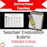 Instructional Coaching: Teacher Evaluation Rubric [Editable]