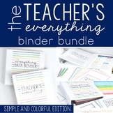 Teacher Everything Binder Bundle Simple and Colorful