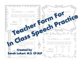 Teacher Form for In Class Speech Practice