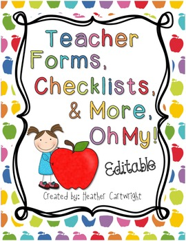Teacher Forms, Checklists, and More!!